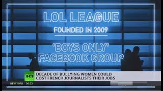 LOL League: French journalists suspended for harassing women online - RUSSIATODAY