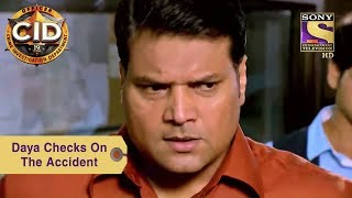Your Favorite Character | Daya Checks On The Accident | CID - SETINDIA