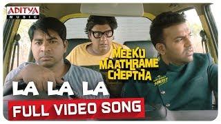 Meeku Maathrame Cheptha| La la la Full Video Song | Vijay.D | Tharun Bhascker | Vani Bhojan - ADITYAMUSIC