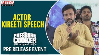 Actor Kireeti Speech @ Pressure Cooker Movie Pre Release Event | Sai Ronak, Rahul Ramakrishna - ADITYAMUSIC