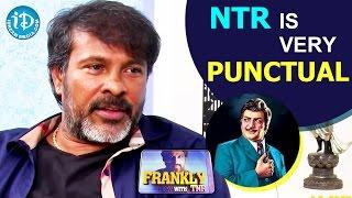 Chota K Naidu About NTR || Talking Movies with iDream - IDREAMMOVIES