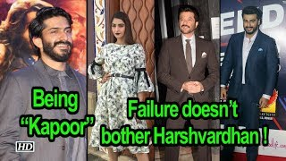 "Being a ""Kapoor"", Failure doesn't bother Harshvardhan ! - IANSINDIA"