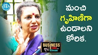I Want To Become A Good Housewife - Sailaja Suman || Business Icons With iDream - IDREAMMOVIES