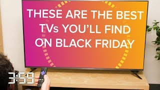 Don't waste your money on these Black Friday TV deals (The 3:59, Ep. 492) - CNETTV