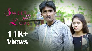 SWEET LOVE  -  New Telugu Short Film 2018 | Directed by Kranthi Kiran | Top Angle - YOUTUBE