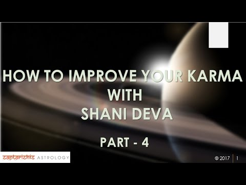 How To Improve Our Karma With SHANI DEVA : Part 4