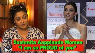 "Sushmita Sen applauds Women, says ""I am so PROUD of you"" 