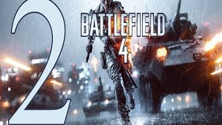 Battlefield 4 ����������� ����� 2 Gameplay Let's play battlefield 4 walkthrough PC No Commentary