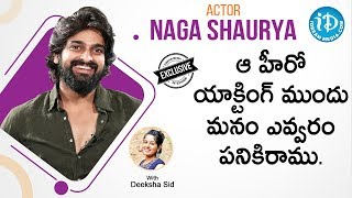 Naga Shaurya Exclusive Interview | Talking Movies with iDream | Deeksha Sid | iDream Movies - IDREAMMOVIES