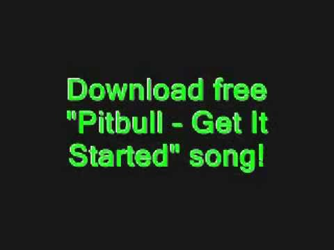 Pitbull - Get It Started ft. Shakira +Download free