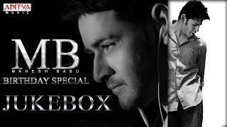★Super Star Mahesh Babu★ Birthday Special Songs Jukebox - ADITYAMUSIC