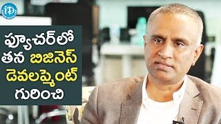 Suresh Reddy About His Future Plans In Business Development || Business Icons With iDream - IDREAMMOVIES