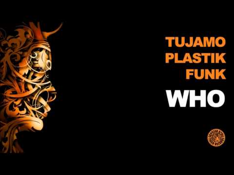 Tujamo & Plastik Funk - Who (Original Mix)