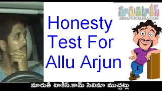 Honesty Test For Allu Arjun I Am That Change | Report On Bunny Drunk And Drive Issue - MARUTHITALKIES1