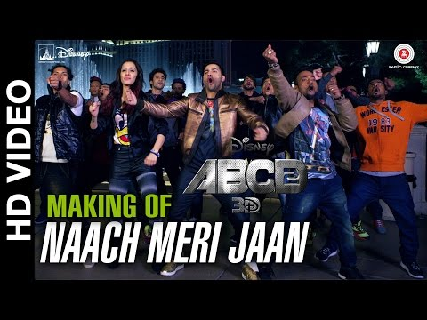 ABCD 2 - Making Of Naach Meri Jaan Song