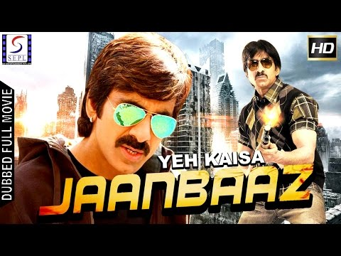 Yeh Kaisa Jaanbaaz - Dubbed Hindi Movies 2016 Full Movie HD - Ravi Teja, Nayantara, Sonu