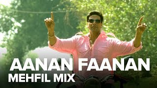 Aanan Faanan (Mehfil Mix) | Full Audio Song | Namastey London | Akshay Kumar, Katrina Kaif - EROSENTERTAINMENT