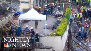 Mexico City Quake: Rescuers Desperate To Find Survivors | NBC Nightly News - NBCNEWS