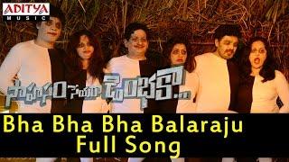 Bha Bha Bha Balaraju Full Song II Saahasam Seyaraa Dimbhakaa Songs II Sri, Hameeda - ADITYAMUSIC