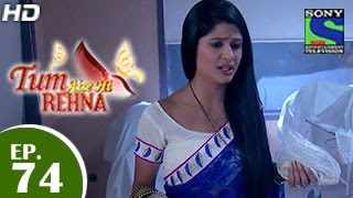 Tum Aise Hi Rehna : Episode 74 - 2nd March 2015