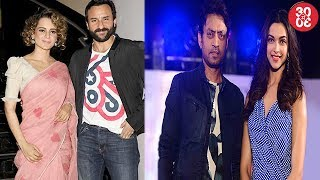 Kangana Responds To Saif's Letter On Nepotism | Deepika-Irrfan's Next Gets A Release Date