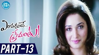 Endukante Premanta Full Movie Part 13 | Tamanna, Ram | A Karunakaran - IDREAMMOVIES