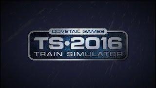 Обзор Train Simulator 2016