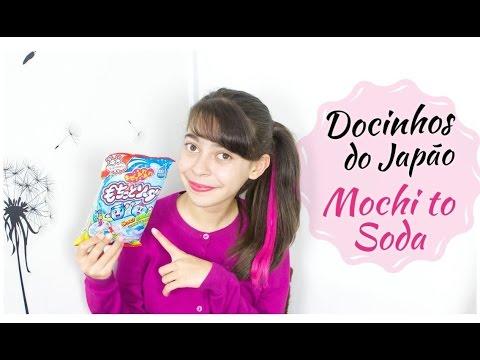 Docinhos do Japão : Mochi to Soda