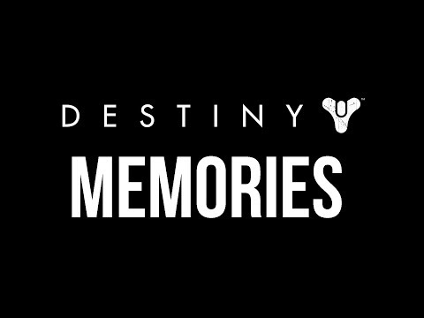 Destiny Memories