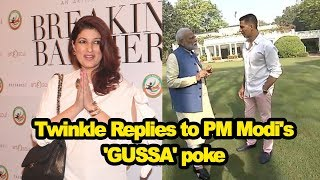 Twinkle Replies to PM Modi's 'GUSSA' poke - IANSLIVE