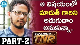 Taxiwala Movie Director Rahul sankrityan Interview Part #2 | Frankly With TNR #137 - IDREAMMOVIES