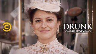 Drunk History - It Girl Frances Cleveland - COMEDYCENTRAL
