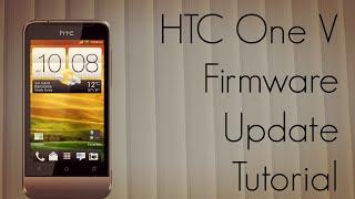 HTC One V Firmware Update Tutorial - System Optimization Upgrade - PhoneRadar