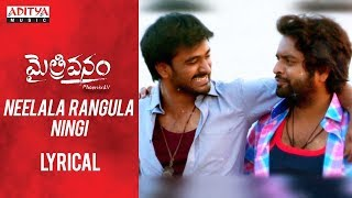 Neelala Rangula Ningi Lyrical || Maitrivanam Songs || Vishwa, Harshada || RaviCharan - ADITYAMUSIC