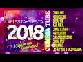 Fiesta Fiesta 2018 | Enganchado Cumbia Tube