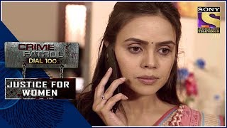 Crime Patrol | लापता | Justice For Women - SETINDIA