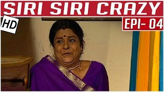 Siri Siri Crazy | Tamil Comedy Serial | Crazy Mohan | Episode 4 | Kalaignar TV