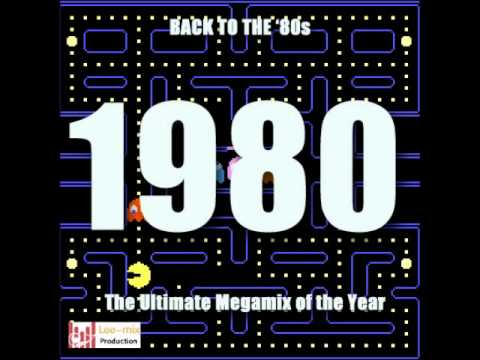 Back To The '80s - 1980 - The Megamix 2011