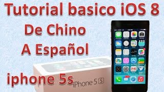 Tutorial y Gu?a de uso Iphone 5s parte 14 Cambiar Idioma Iphone Chino