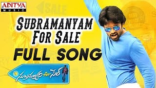 Subramanyam For Sale Full Song || Subramanyam For Sale Songs || Sai Dharam Tej, Regina - ADITYAMUSIC