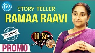 Story Teller Ramaa Raavi Exclusive Interview - Promo || Dil Se With Anjali #127 - IDREAMMOVIES
