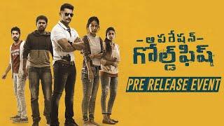 Operation Gold Fish Pre Release Event | Aadi Sai Kumar, Nithya Naresh, Sasha Chettri - TFPC