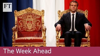 Macron tour, Draghi speech, WPP results | The Week Ahead - FINANCIALTIMESVIDEOS