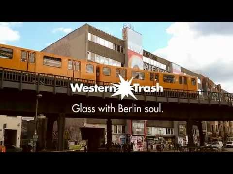 WesternTrash - Welcome to Berlin
