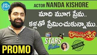 Rama Sakkani Seetha Actor Nanda Kishore Interview - Promo    Soap Stars With Anitha #44 - IDREAMMOVIES