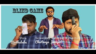 Blind Game 2020 Telugu Short Film by Chaitanya Janapati - YOUTUBE