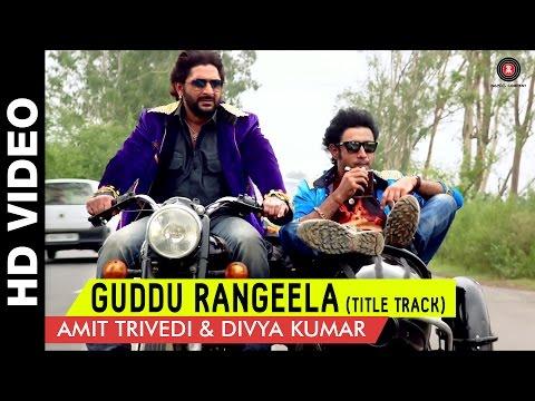 Guddu Rangeela - Title Song