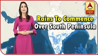 Skymet Report: Rains to commence over South Peninsula - ABPNEWSTV