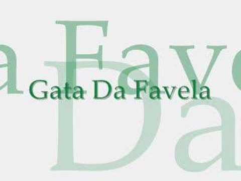 Gata Da Favela