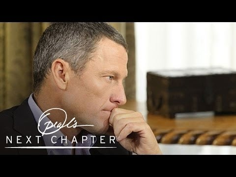 Armstrong's Reckless Behavior and Ruthless Desire to Win - Next Chapter - Oprah Winfrey Network